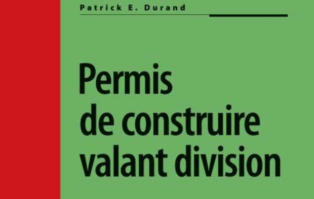 10 Questions Sur Le Permis De Construire Valant Division Le