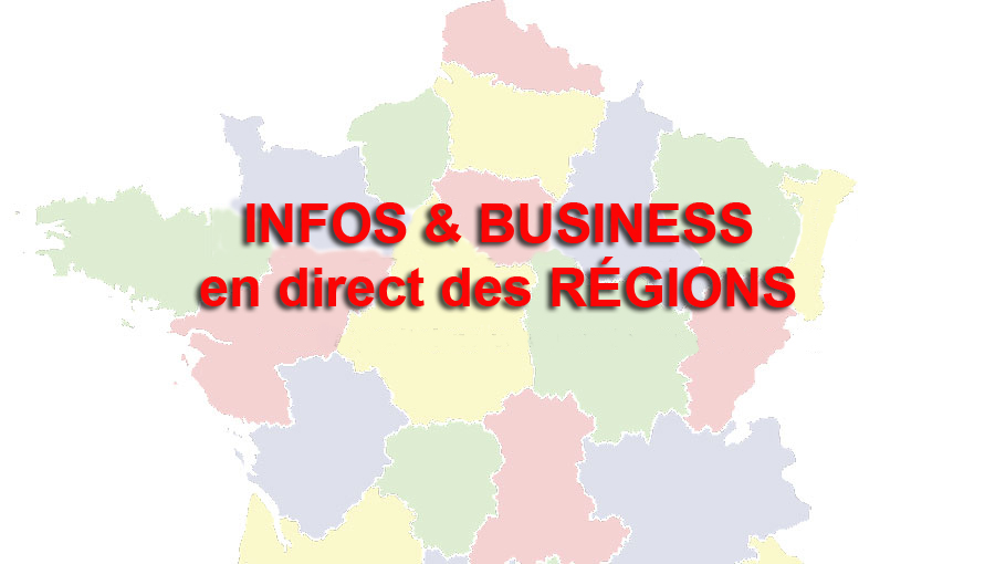 INFOS & BUSINESS EN DIRECT DES REGIONS (22-29 octobre)